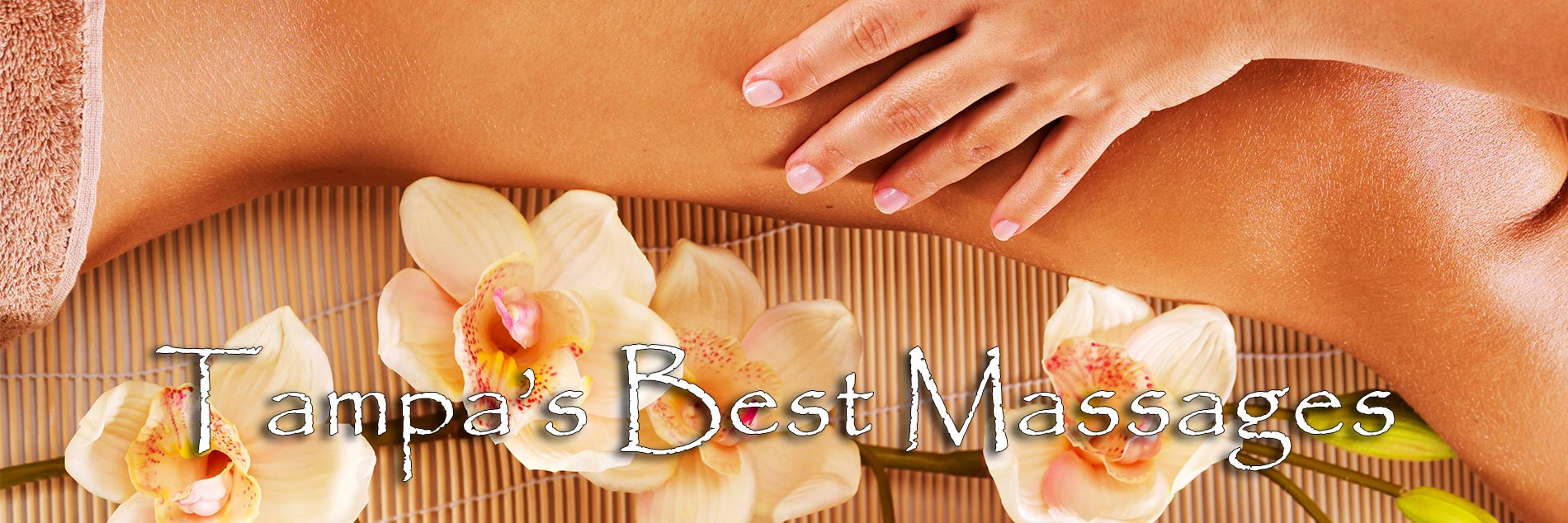 Tampa's Best Massages